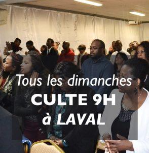 Culte à 9h à Laval tous les dimanches